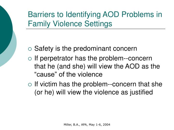 Barriers to Identifying AOD Problems in Family Violence Settings