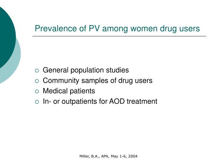 Prevalence of PV among women drug users