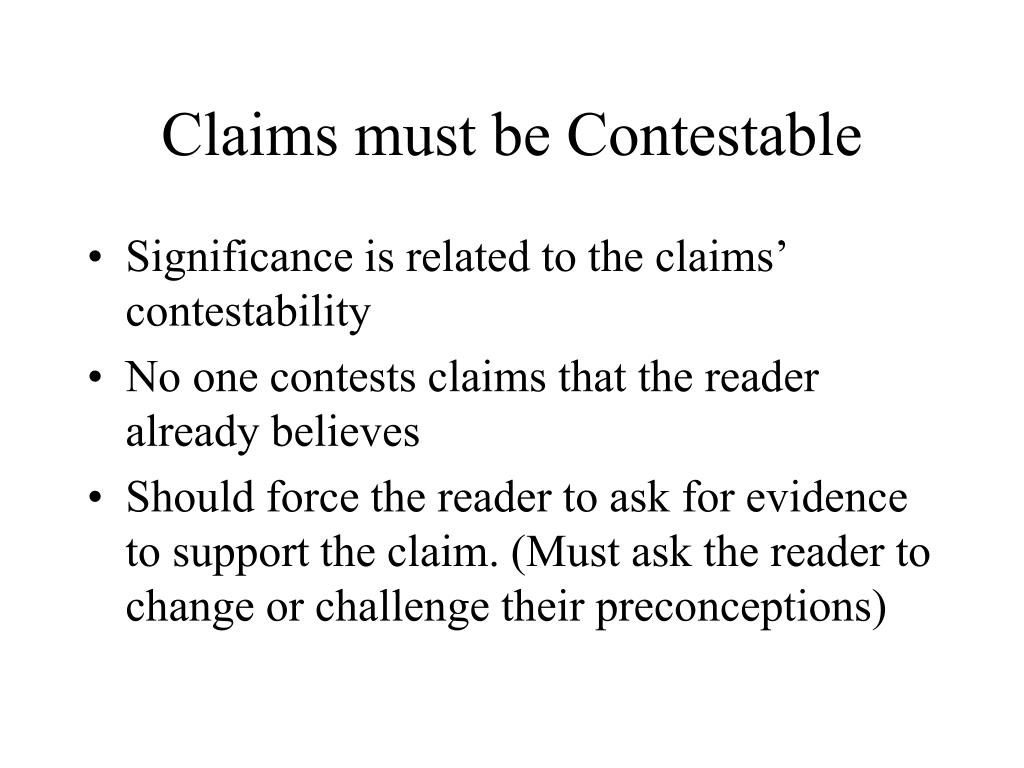Claims must be Contestable