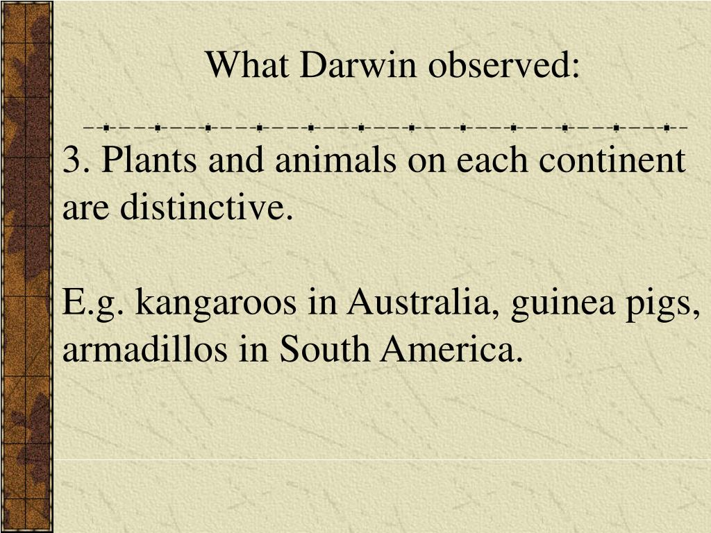What Darwin observed: