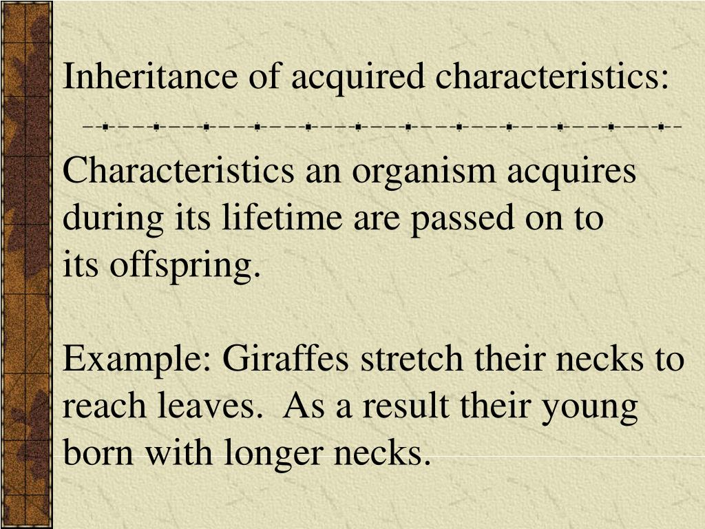 Inheritance of acquired characteristics: