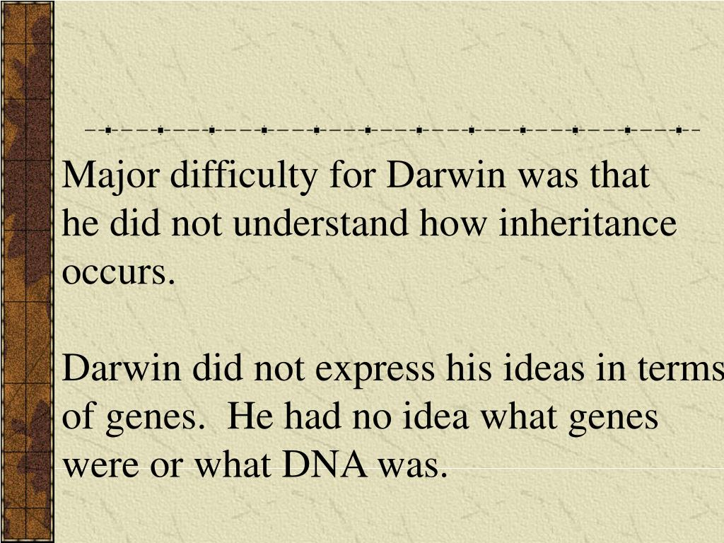 Major difficulty for Darwin was that