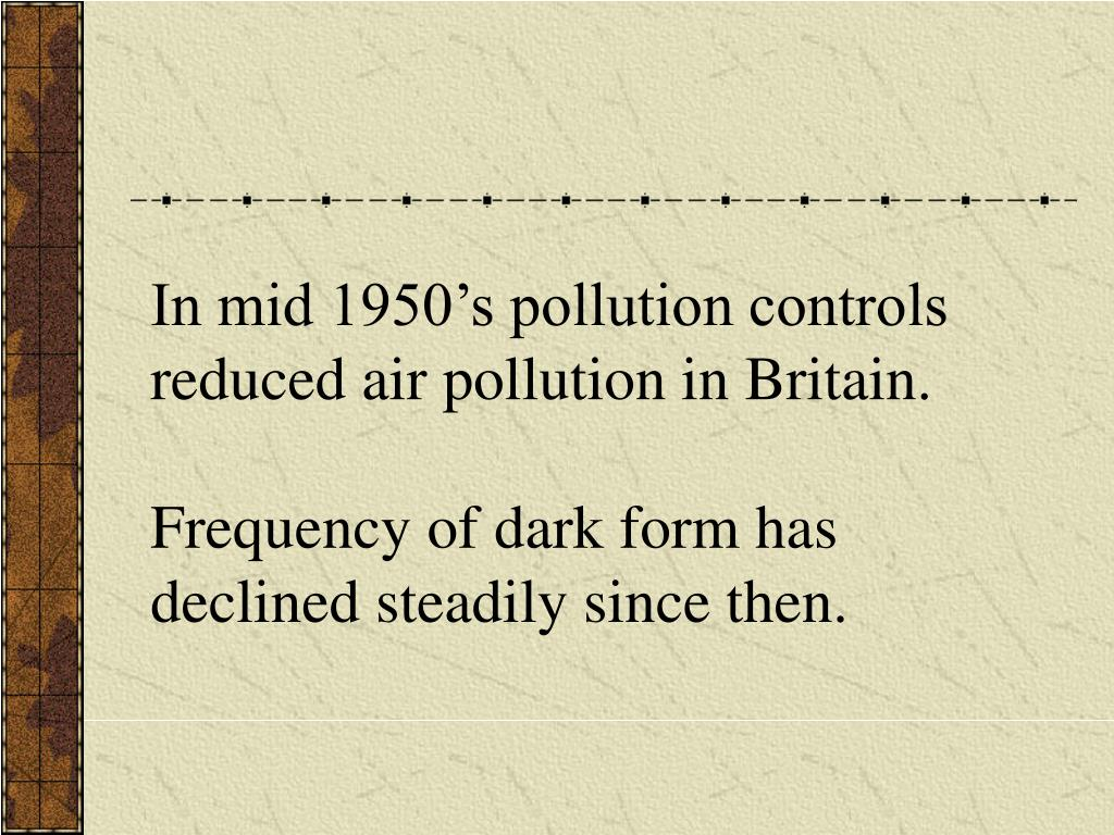 In mid 1950's pollution controls
