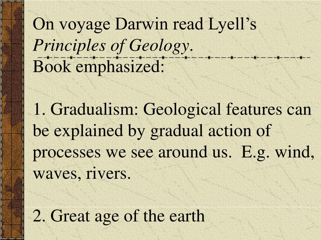 On voyage Darwin read Lyell's