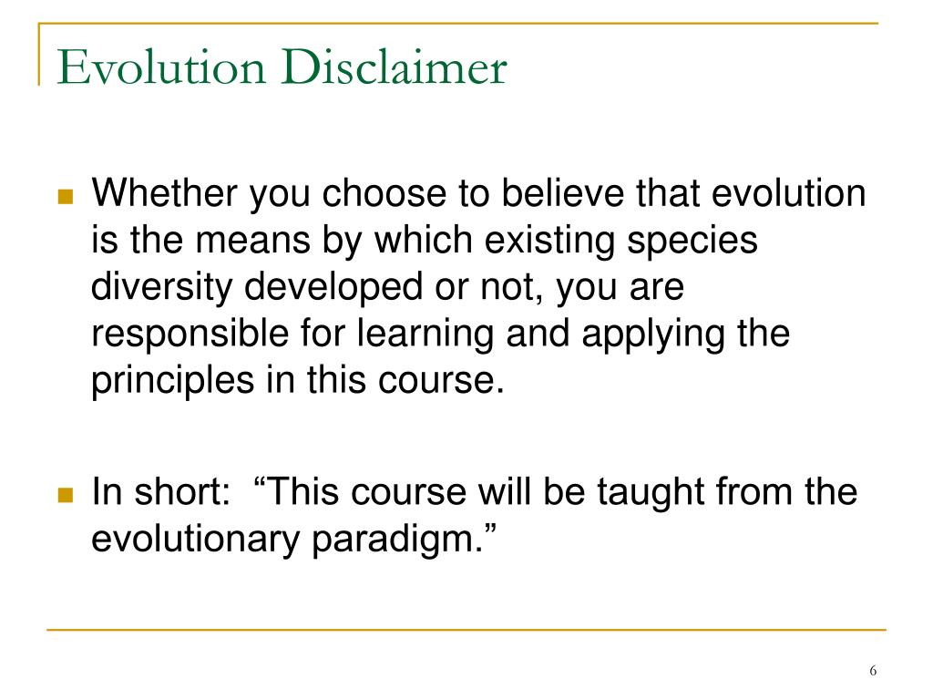 Evolution Disclaimer