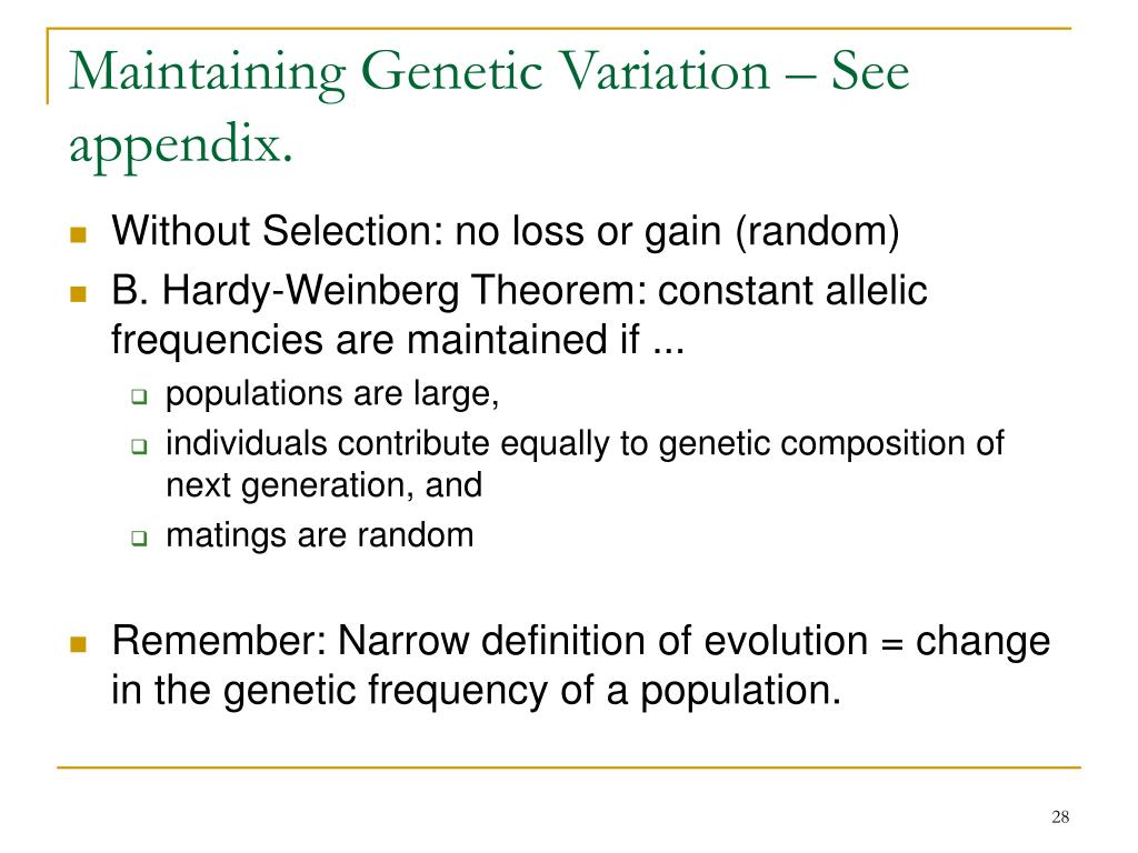 Maintaining Genetic Variation – See appendix.