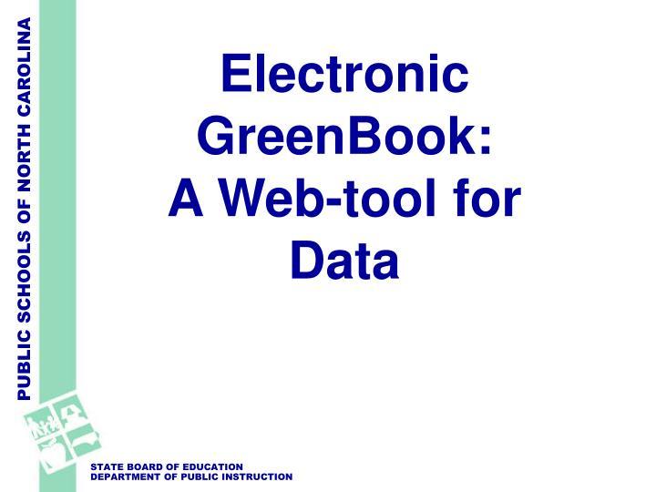 Electronic GreenBook: