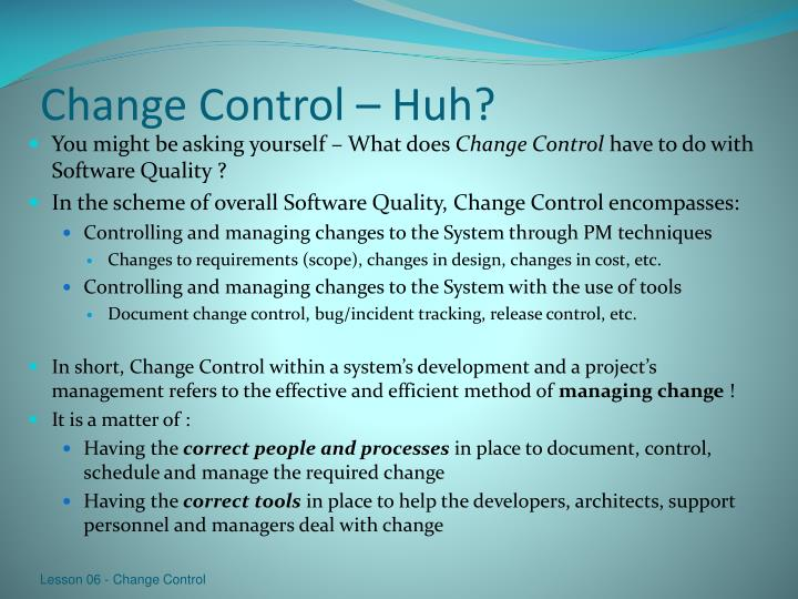 Change Control – Huh?