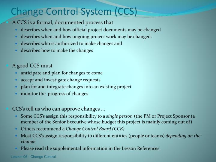 Change Control System (CCS)