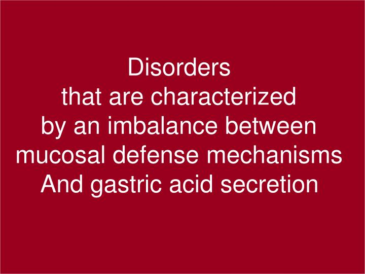 Definition of acid related disorders