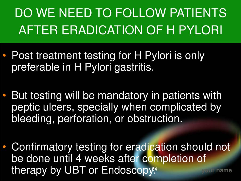DO WE NEED TO FOLLOW PATIENTS AFTER ERADICATION OF H PYLORI