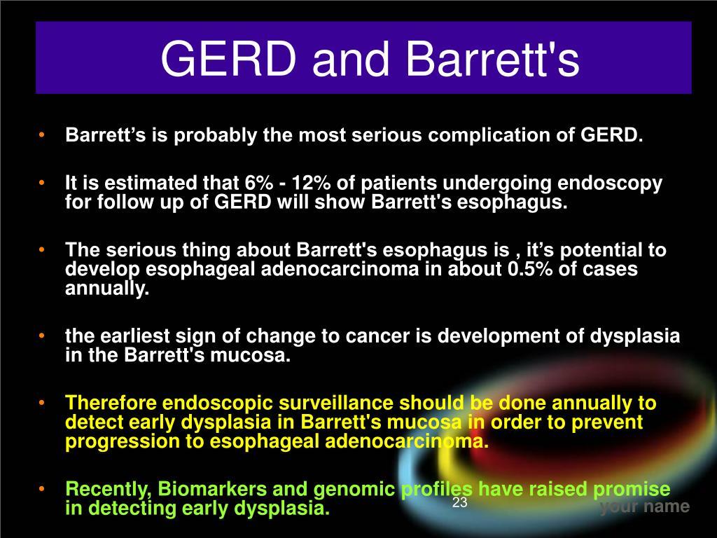 GERD and Barrett's