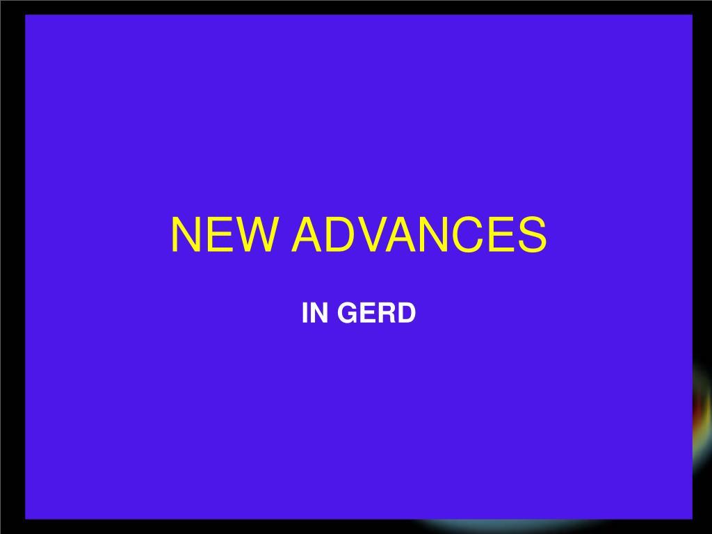 NEW ADVANCES