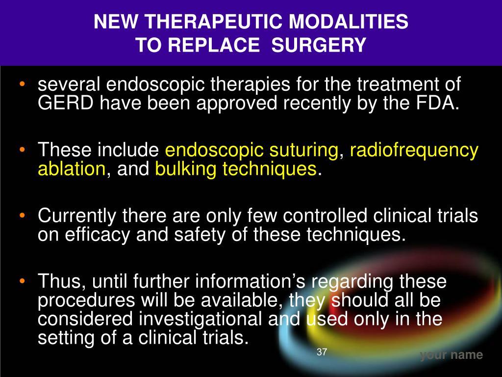 NEW THERAPEUTIC MODALITIES