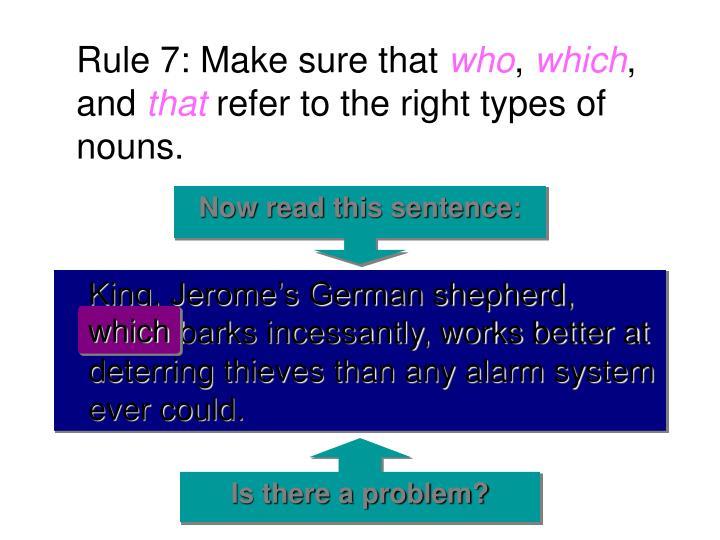 Rule 7: Make sure that