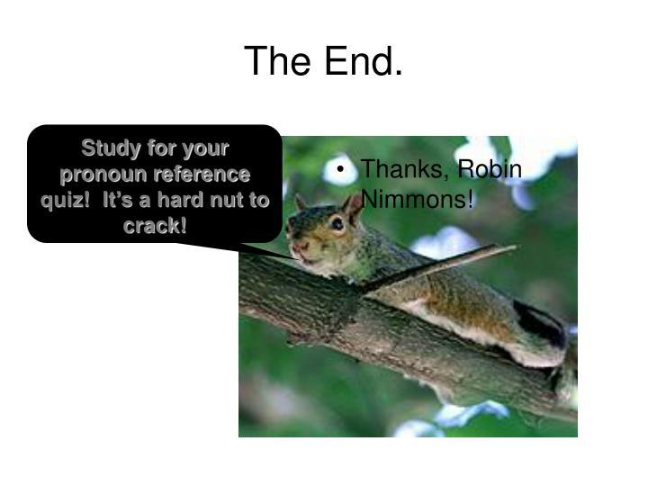 Thanks, Robin Nimmons!