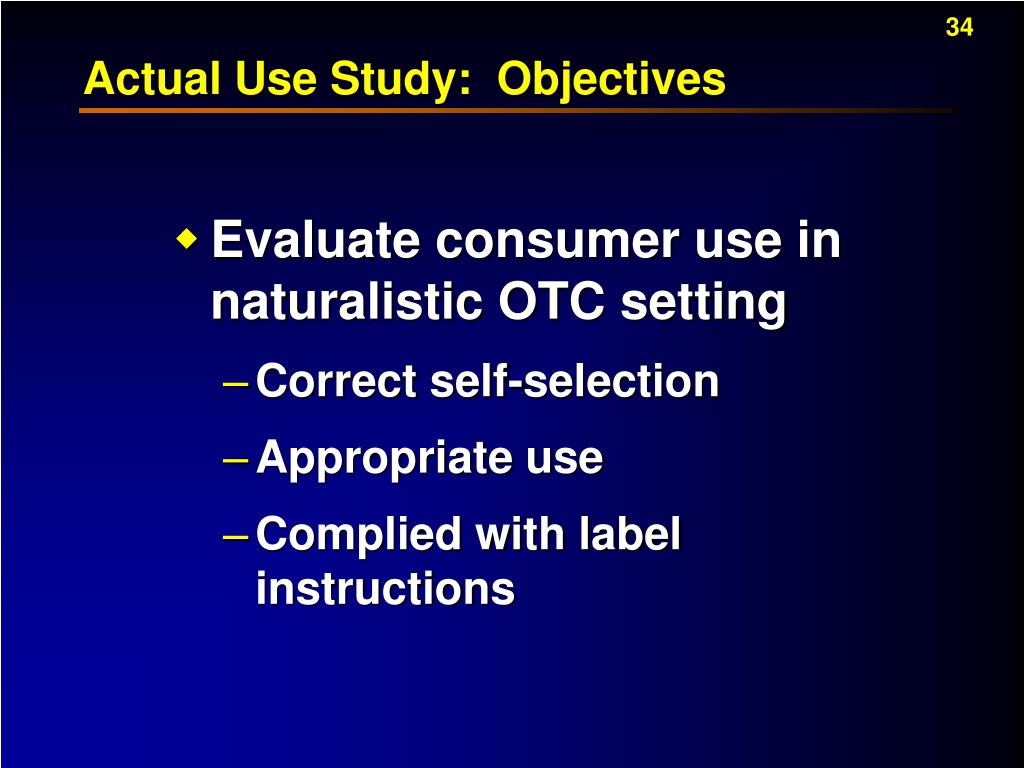 Actual Use Study:  Objectives