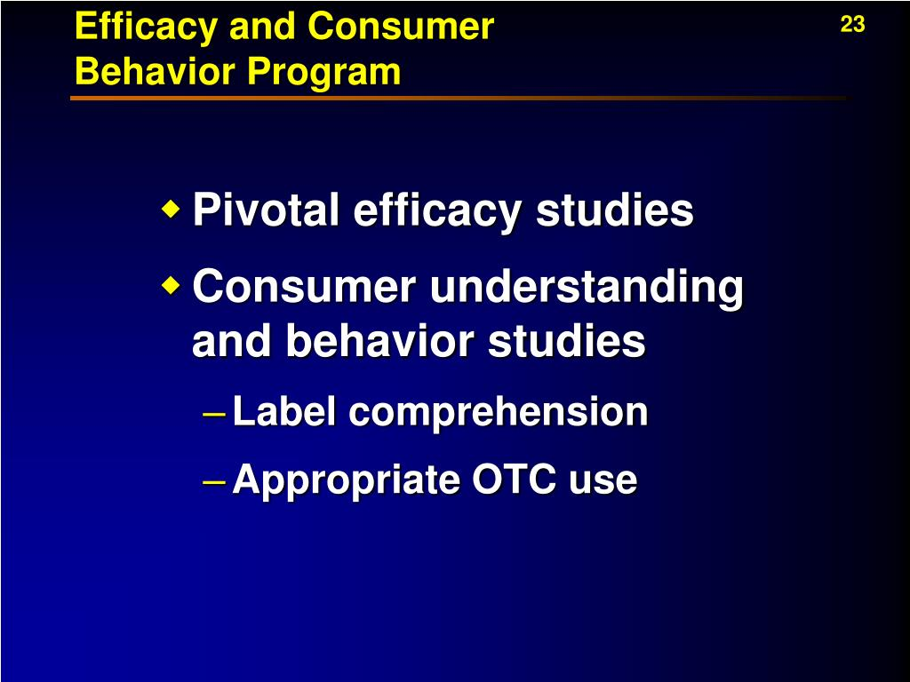 Efficacy and Consumer