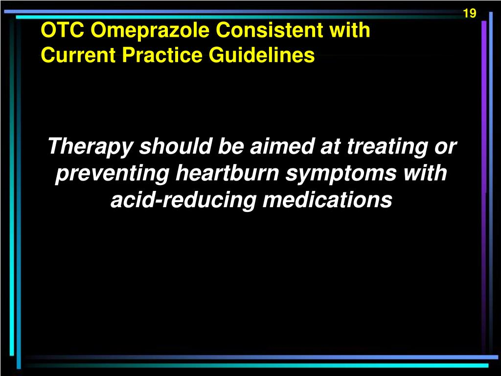 OTC Omeprazole Consistent with