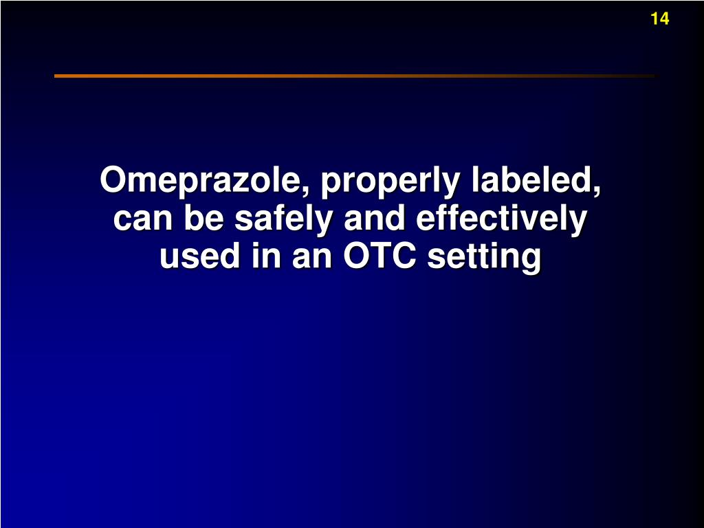 Omeprazole, properly labeled, can be safely and effectively used in an OTC setting