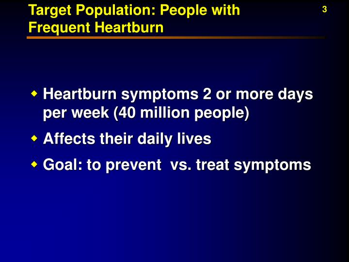 Target population people with frequent heartburn