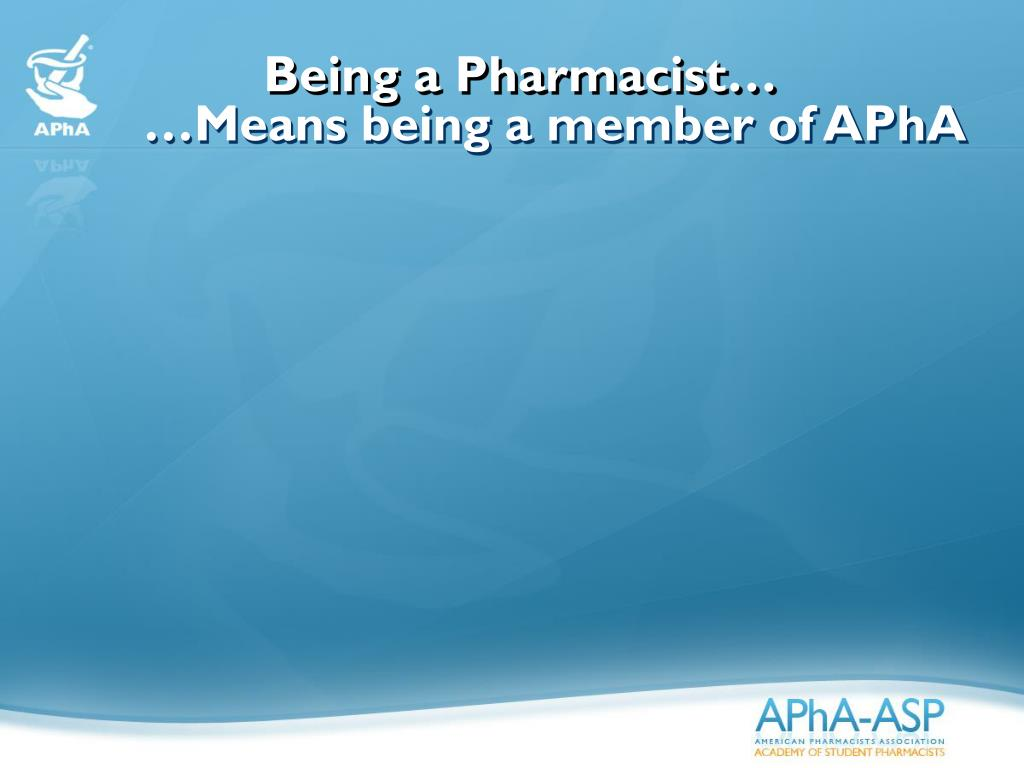 Being a Pharmacist…