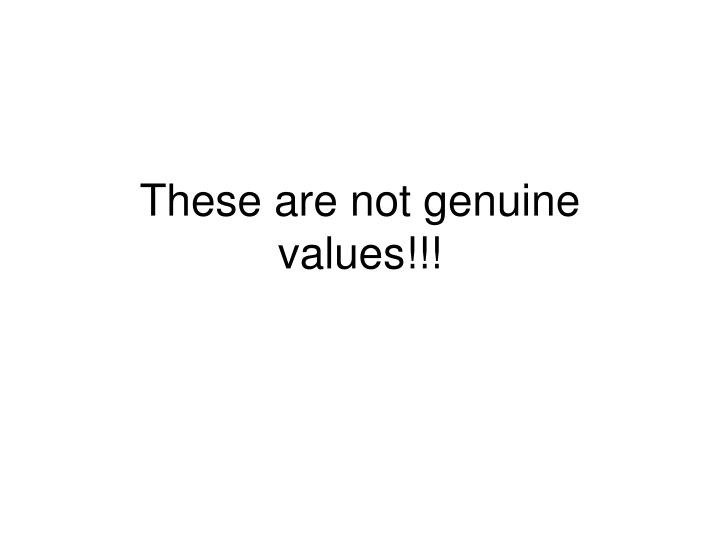 These are not genuine values!!!