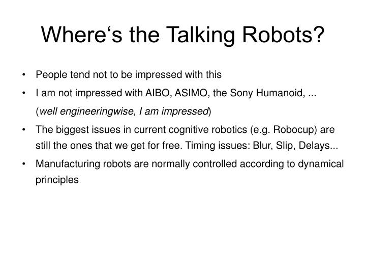 Where's the Talking Robots?