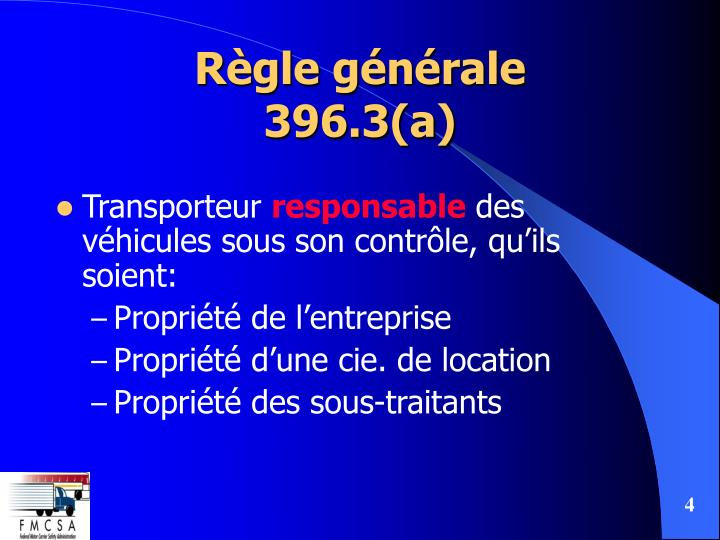 Règle générale