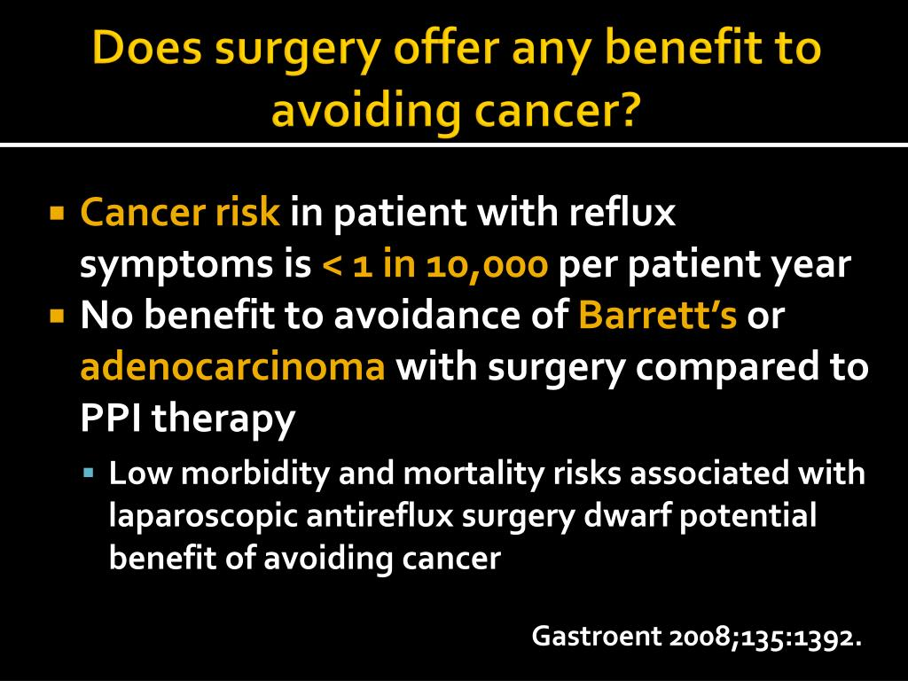 Does surgery offer any benefit to avoiding cancer?