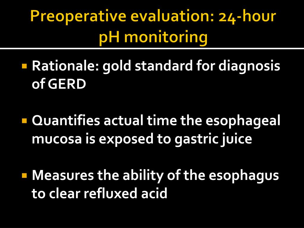 Preoperative evaluation: 24-hour pH monitoring