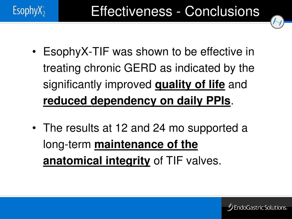 EsophyX-TIF was shown to be effective in treating chronic GERD as indicated by the significantly improved