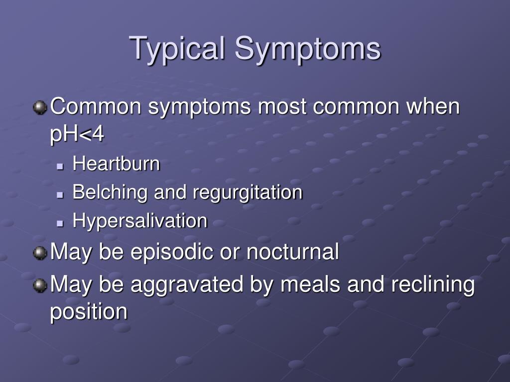 Typical Symptoms