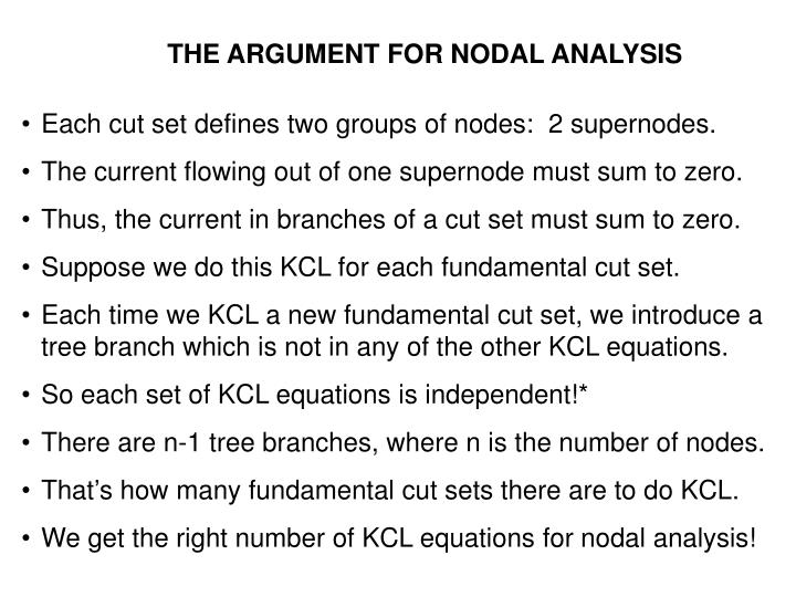 THE ARGUMENT FOR NODAL ANALYSIS