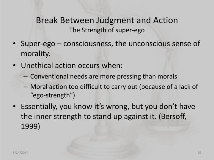 Break Between Judgment and Action
