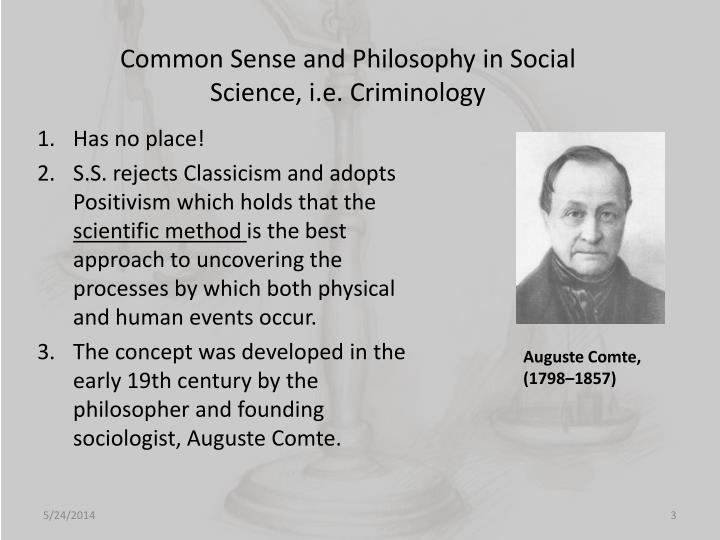 Common sense and philosophy in social science i e criminology