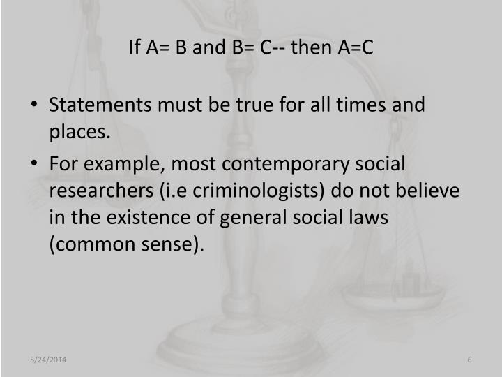 If A= B and B= C-- then A=C