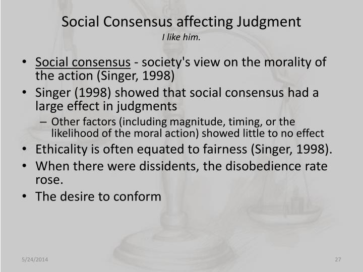 Social Consensus affecting Judgment
