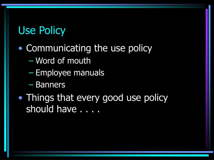 Use Policy