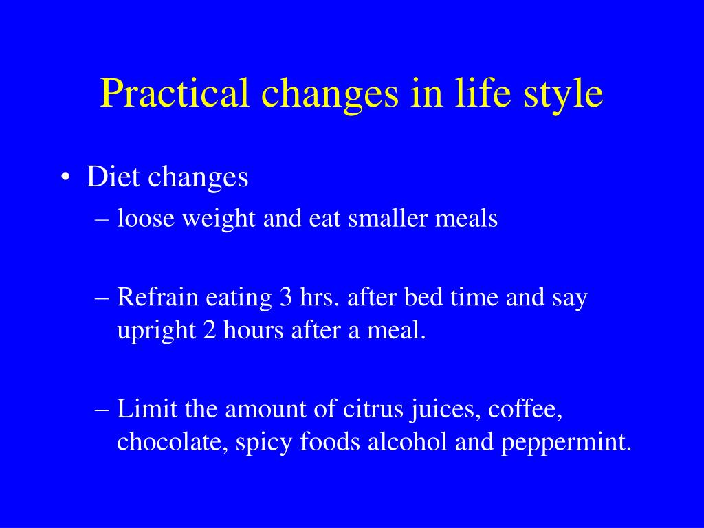 Practical changes in life style