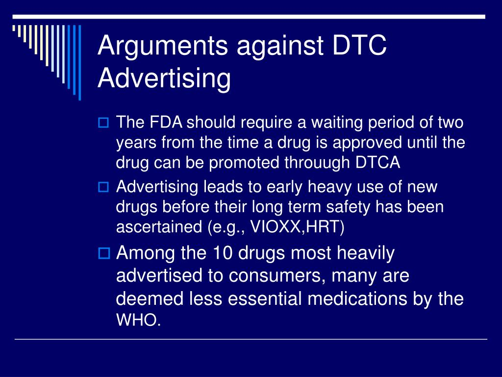 Arguments against DTC Advertising