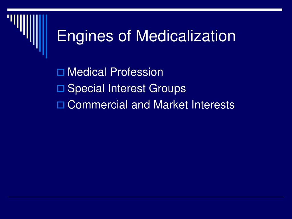 Engines of Medicalization