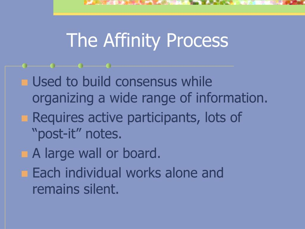 The Affinity Process