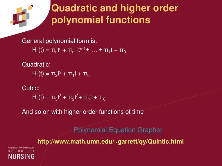 Quadratic and higher order polynomial functions