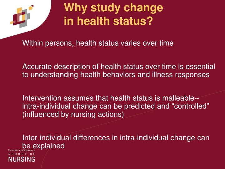 Why study change in health status