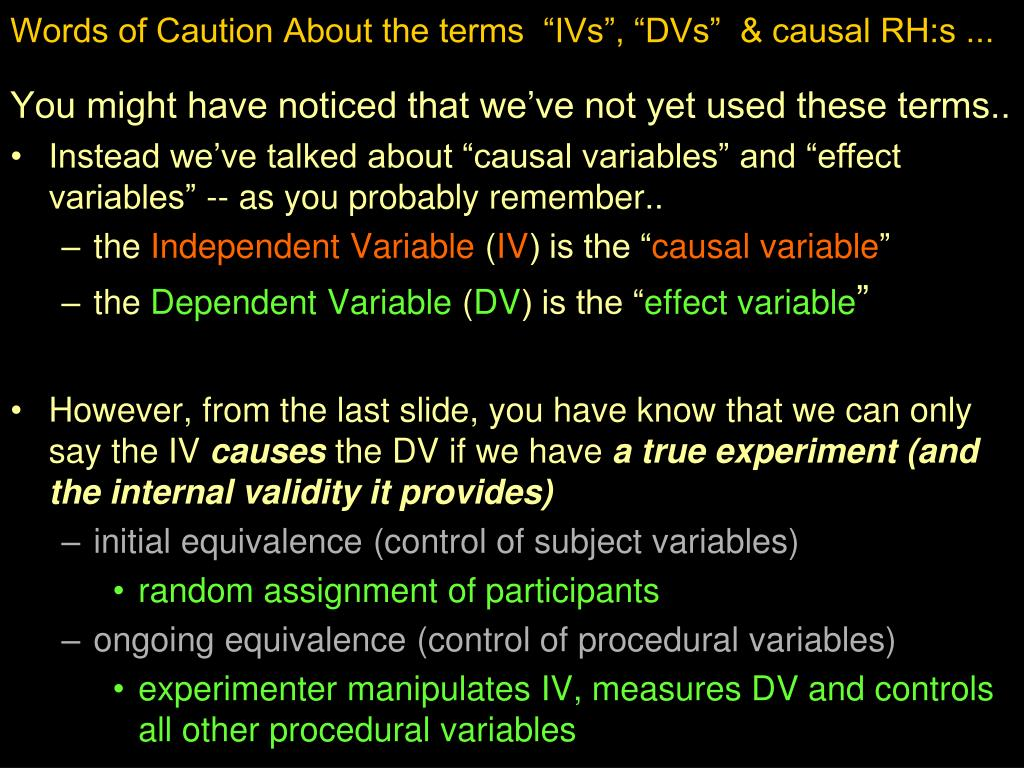 """Words of Caution About the terms  """"IVs"""", """"DVs""""  & causal RH:s ..."""