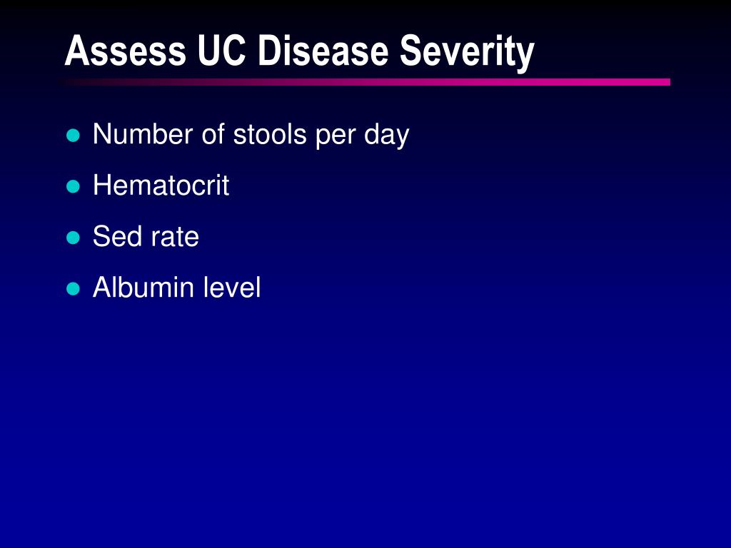 Assess UC Disease Severity