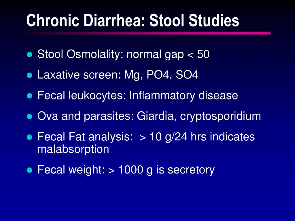 Chronic Diarrhea: Stool Studies