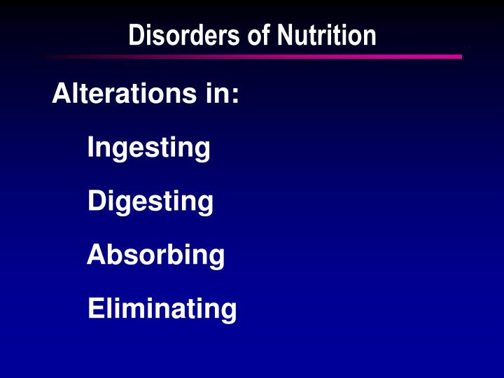 Disorders of nutrition