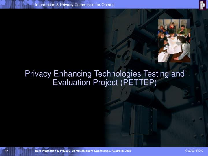 Privacy Enhancing Technologies Testing and Evaluation Project (PETTEP)